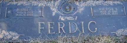 FERDIG, MABEL E. - Minnehaha County, South Dakota | MABEL E. FERDIG - South Dakota Gravestone Photos