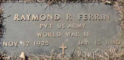 FERRIN, RAYMOND R. - Minnehaha County, South Dakota | RAYMOND R. FERRIN - South Dakota Gravestone Photos