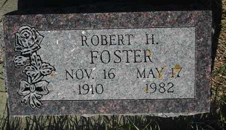 FOSTER, ROBERT H. - Minnehaha County, South Dakota | ROBERT H. FOSTER - South Dakota Gravestone Photos
