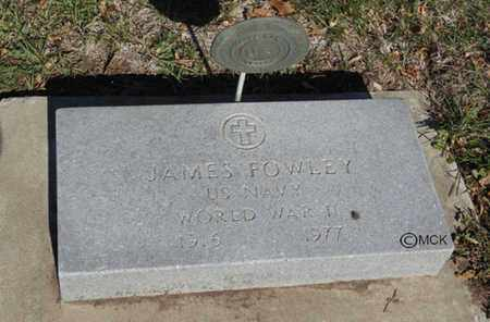 FOWLEY, JAMES - Minnehaha County, South Dakota | JAMES FOWLEY - South Dakota Gravestone Photos