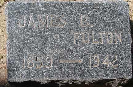 FULTON, JAMES B. - Minnehaha County, South Dakota | JAMES B. FULTON - South Dakota Gravestone Photos