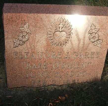 "O'BRIEN GAREB, ELEANORE J.""BABE"" - Minnehaha County, South Dakota | ELEANORE J.""BABE"" O'BRIEN GAREB - South Dakota Gravestone Photos"