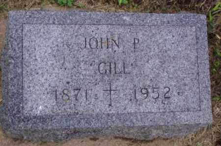 GILL, JOHN P. - Minnehaha County, South Dakota | JOHN P. GILL - South Dakota Gravestone Photos