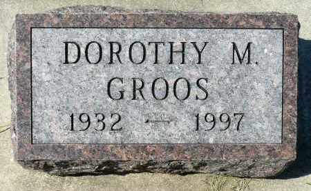 GROOS, DOROTHY M. - Minnehaha County, South Dakota | DOROTHY M. GROOS - South Dakota Gravestone Photos