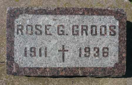 GROOS, ROSE G. - Minnehaha County, South Dakota | ROSE G. GROOS - South Dakota Gravestone Photos