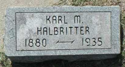 HALBRITTER, KARL M. - Minnehaha County, South Dakota | KARL M. HALBRITTER - South Dakota Gravestone Photos