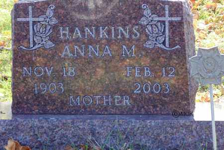 HANKINS, ANNA M. - Minnehaha County, South Dakota | ANNA M. HANKINS - South Dakota Gravestone Photos