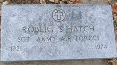HATCH, ROBERT S. - Minnehaha County, South Dakota | ROBERT S. HATCH - South Dakota Gravestone Photos