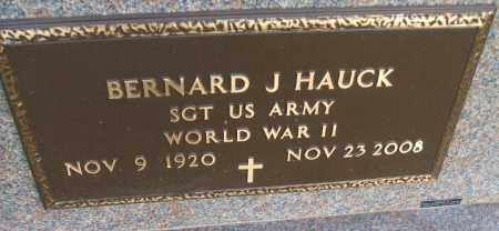 HAUCK, BERNARD J. - Minnehaha County, South Dakota | BERNARD J. HAUCK - South Dakota Gravestone Photos