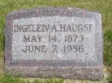HAUGSE, INGELEIV A. - Minnehaha County, South Dakota | INGELEIV A. HAUGSE - South Dakota Gravestone Photos