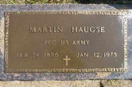 HAUGSE, MARTIN (MILITARY) - Minnehaha County, South Dakota | MARTIN (MILITARY) HAUGSE - South Dakota Gravestone Photos