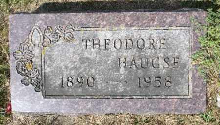 HAUGSE, THEODORE - Minnehaha County, South Dakota | THEODORE HAUGSE - South Dakota Gravestone Photos
