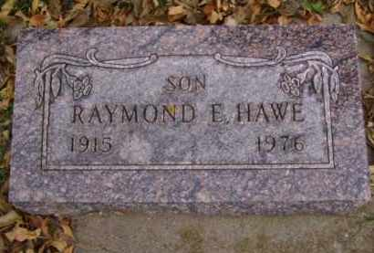 HAWE, RAYMOND E. - Minnehaha County, South Dakota | RAYMOND E. HAWE - South Dakota Gravestone Photos