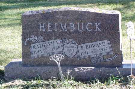 HEIMBUCK, R. EDWARD - Minnehaha County, South Dakota | R. EDWARD HEIMBUCK - South Dakota Gravestone Photos