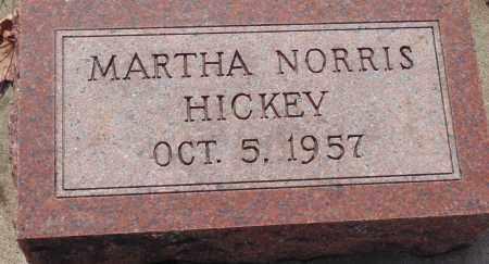 HICKEY, MARTHA - Minnehaha County, South Dakota | MARTHA HICKEY - South Dakota Gravestone Photos