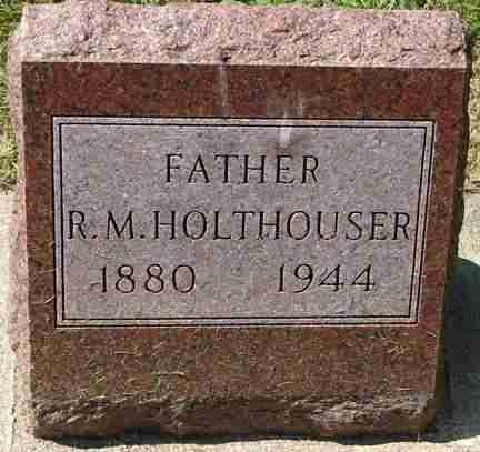 HOLTHOUSER, R.M. - Minnehaha County, South Dakota | R.M. HOLTHOUSER - South Dakota Gravestone Photos