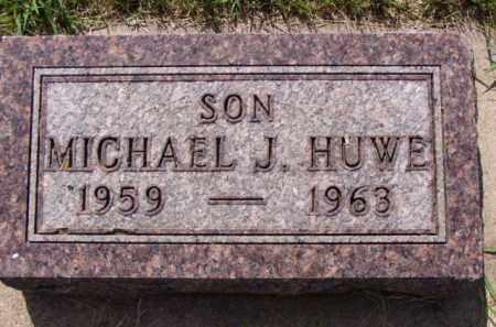 HUWE, MICHAEL JOHN - Minnehaha County, South Dakota | MICHAEL JOHN HUWE - South Dakota Gravestone Photos