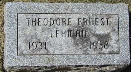 LEHMAN, THEODORE ERNEST - Minnehaha County, South Dakota | THEODORE ERNEST LEHMAN - South Dakota Gravestone Photos