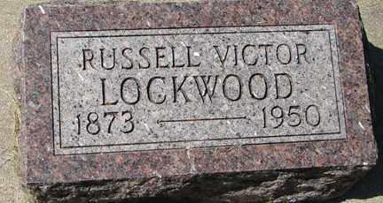 LOCKWOOD, RUSSELL VICTOR - Minnehaha County, South Dakota | RUSSELL VICTOR LOCKWOOD - South Dakota Gravestone Photos