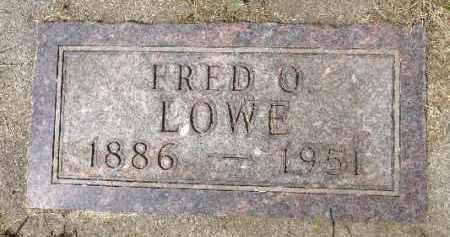 LOWE, FRED O. - Minnehaha County, South Dakota | FRED O. LOWE - South Dakota Gravestone Photos