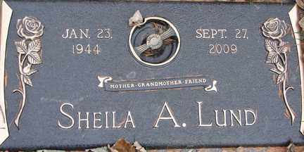 LUND, SHEILA A. - Minnehaha County, South Dakota | SHEILA A. LUND - South Dakota Gravestone Photos