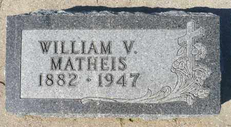 MATHEIS, WILLIAM V. - Minnehaha County, South Dakota | WILLIAM V. MATHEIS - South Dakota Gravestone Photos