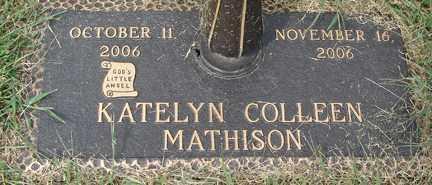 MATHISON, KATELYN COLLEEN - Minnehaha County, South Dakota | KATELYN COLLEEN MATHISON - South Dakota Gravestone Photos