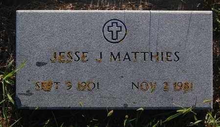 MATTHIES, JESSE J. - Minnehaha County, South Dakota | JESSE J. MATTHIES - South Dakota Gravestone Photos