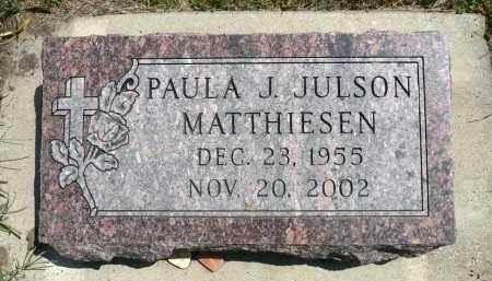 JULSON MATTHIESEN, PAULA J. - Minnehaha County, South Dakota | PAULA J. JULSON MATTHIESEN - South Dakota Gravestone Photos