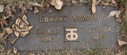 MCHUGH, EDWARD A. - Minnehaha County, South Dakota | EDWARD A. MCHUGH - South Dakota Gravestone Photos