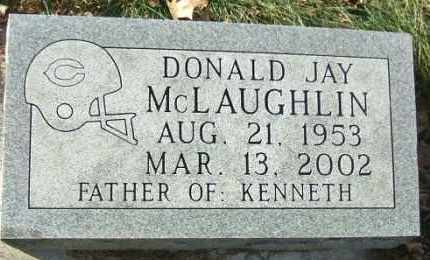 MCLAUGHLIN, DONALD JAY - Minnehaha County, South Dakota   DONALD JAY MCLAUGHLIN - South Dakota Gravestone Photos