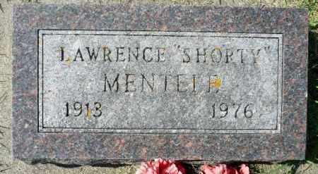 "MENTELE, LAWRENCE ""SHORTY"" - Minnehaha County, South Dakota   LAWRENCE ""SHORTY"" MENTELE - South Dakota Gravestone Photos"