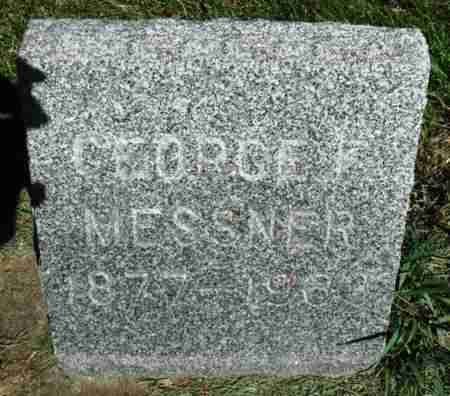 MESSNER, GEORGE - Minnehaha County, South Dakota | GEORGE MESSNER - South Dakota Gravestone Photos