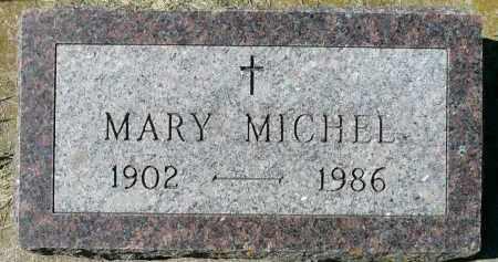 MICHEL, MARY - Minnehaha County, South Dakota | MARY MICHEL - South Dakota Gravestone Photos