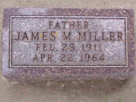 MILLER, JAMES M. - Minnehaha County, South Dakota | JAMES M. MILLER - South Dakota Gravestone Photos