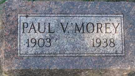 MOREY, PAUL V. - Minnehaha County, South Dakota | PAUL V. MOREY - South Dakota Gravestone Photos
