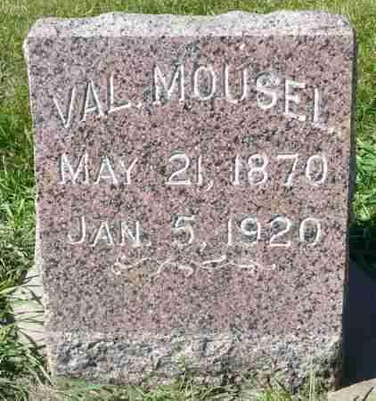 MOUSEL, VAL - Minnehaha County, South Dakota   VAL MOUSEL - South Dakota Gravestone Photos