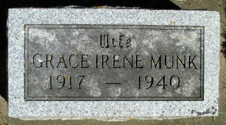 MUNK, GRACE IRENE - Minnehaha County, South Dakota | GRACE IRENE MUNK - South Dakota Gravestone Photos