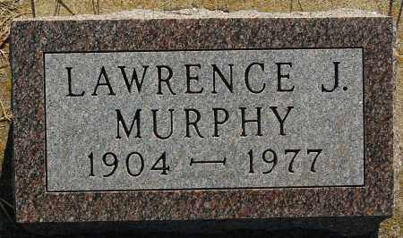 MURPHY, LAWRENCE J. - Minnehaha County, South Dakota | LAWRENCE J. MURPHY - South Dakota Gravestone Photos