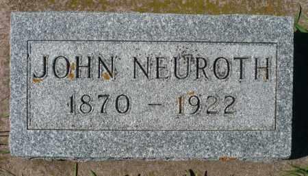 NEUROTH, JOHN - Minnehaha County, South Dakota | JOHN NEUROTH - South Dakota Gravestone Photos