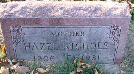 NICHOLS, HAZEL - Minnehaha County, South Dakota | HAZEL NICHOLS - South Dakota Gravestone Photos