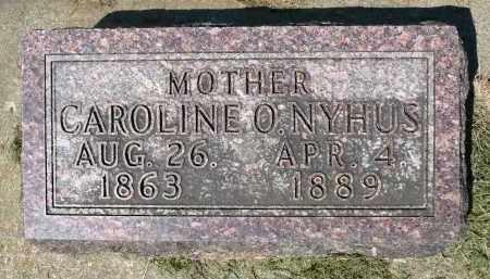 NYHUS, CAROLINE O. - Minnehaha County, South Dakota | CAROLINE O. NYHUS - South Dakota Gravestone Photos