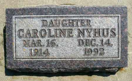 NYHUS, CAROLINE - Minnehaha County, South Dakota | CAROLINE NYHUS - South Dakota Gravestone Photos
