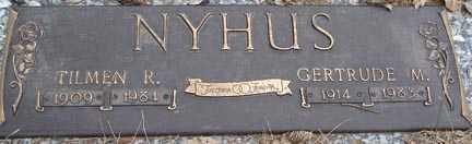 NYHUS, TILMEN R. - Minnehaha County, South Dakota | TILMEN R. NYHUS - South Dakota Gravestone Photos