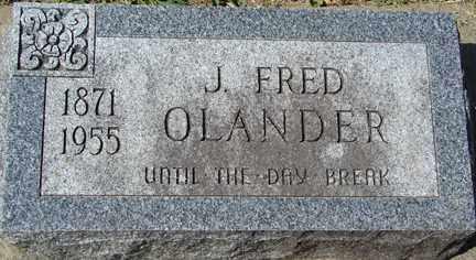 OLANDER, J. FRED - Minnehaha County, South Dakota   J. FRED OLANDER - South Dakota Gravestone Photos