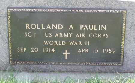 PAULIN, ROLLAND A. - Minnehaha County, South Dakota | ROLLAND A. PAULIN - South Dakota Gravestone Photos