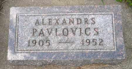 PAVLOVICS, ALEXANDRS - Minnehaha County, South Dakota | ALEXANDRS PAVLOVICS - South Dakota Gravestone Photos