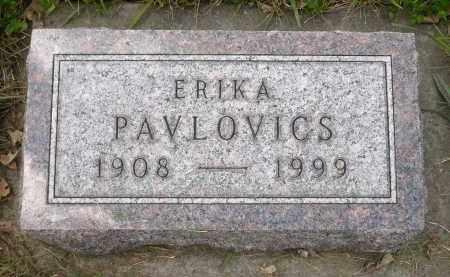 PAVLOVICS, ERIKA - Minnehaha County, South Dakota | ERIKA PAVLOVICS - South Dakota Gravestone Photos