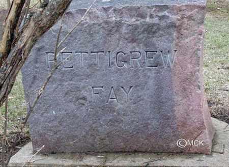 PETTIGREW-FAY, HEADSTONE - Minnehaha County, South Dakota | HEADSTONE PETTIGREW-FAY - South Dakota Gravestone Photos