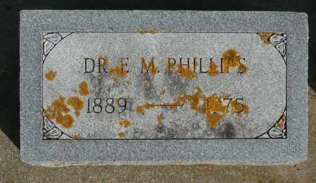 PHILLIPS, FRANCIS MELVIN DR. - Minnehaha County, South Dakota | FRANCIS MELVIN DR. PHILLIPS - South Dakota Gravestone Photos